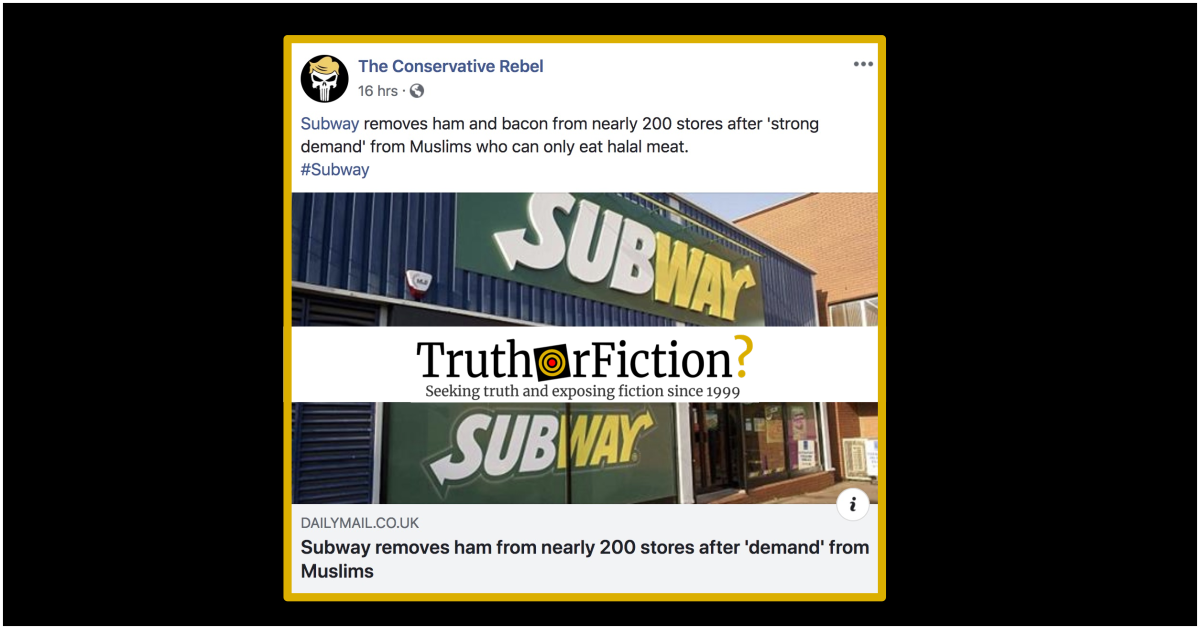 Did Subway Remove Ham and Bacon to Appease Muslims?