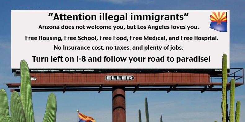 Arizona Billboard Directs Illegal Immigrants To California-Fiction!