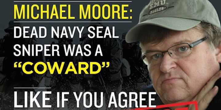 Michael Moore Called Chris Kyle a Coward - Fiction! - Truth