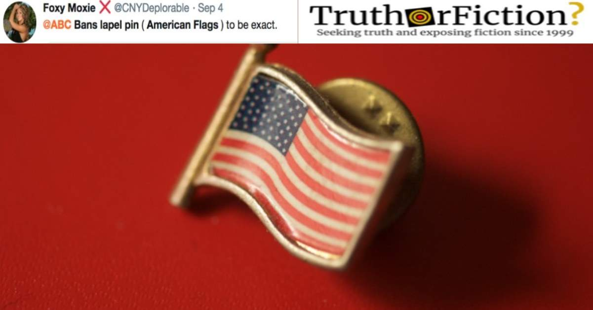 Did ABC News Ban Talent From Wearing Flag Lapel Pins?