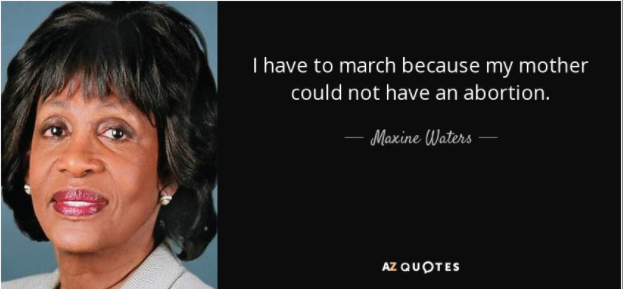 Maxine Waters on Abortion March