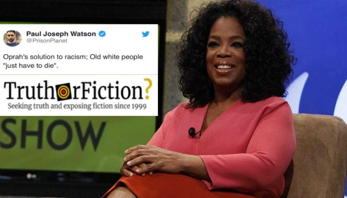 Did Oprah Winfrey Say Old White People Must Die to End Racism?