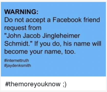 friend request from john jacob jingleheimer schmidt