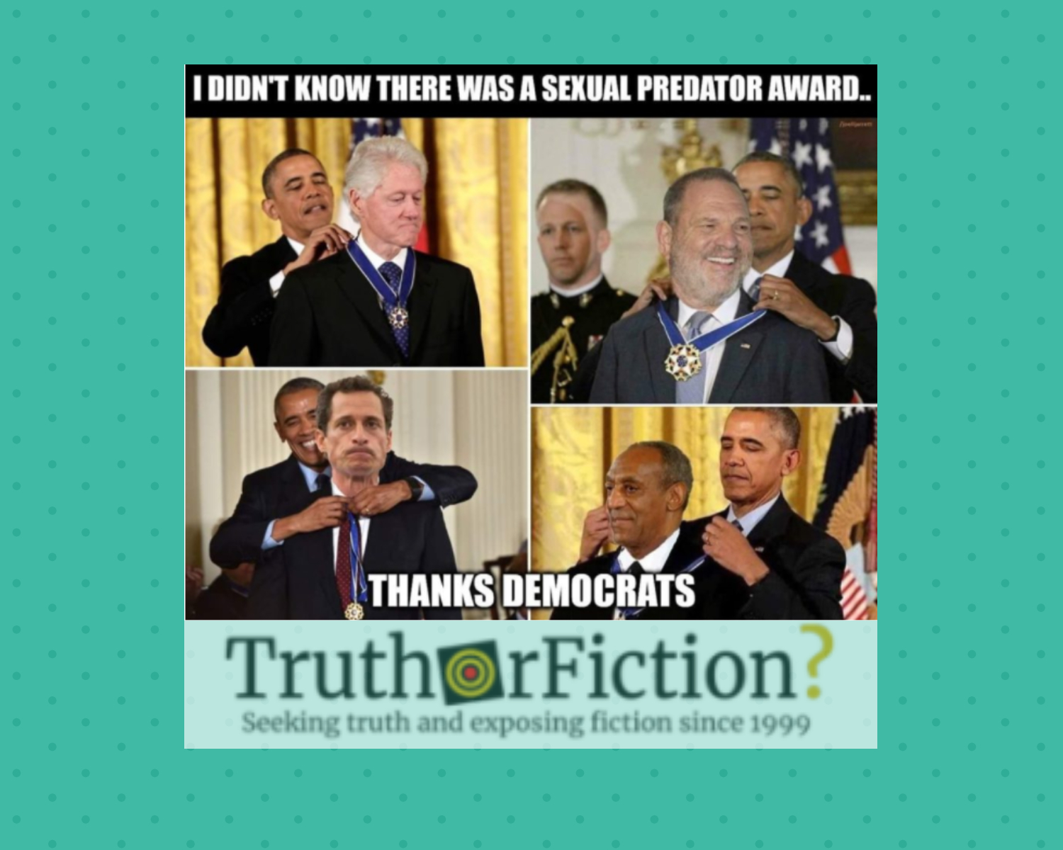 Award for Sexual Predators: Did President Obama Award the Medal of Freedom to Clinton, Weinstein, Weiner, Cosby?