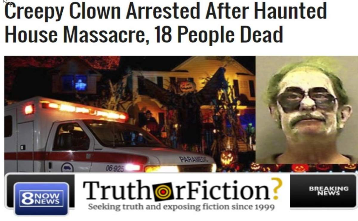 Was a 'Creepy Clown' Arrested for Committing a Haunted House Massacre?