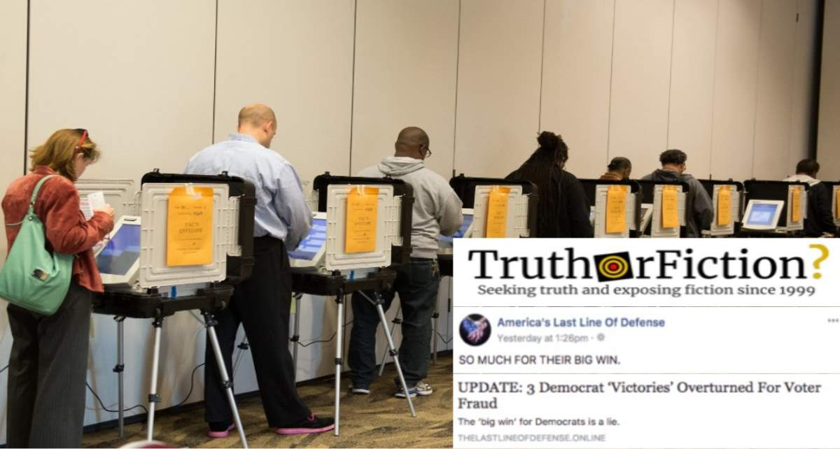 Were Three Democratic Victories Overturned By Courts Due to Voter Fraud?