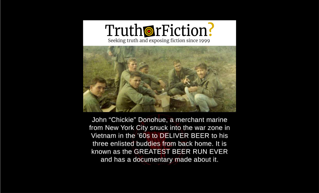Did John 'Chickie' Donohue Pull off a War Zone 'Beer Run' in Vietnam?