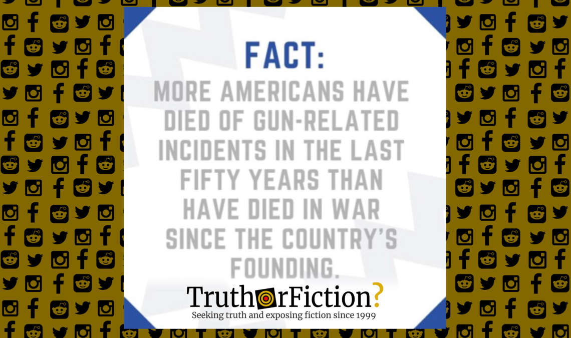 Have More Americans Died in Gun-Related Incidents Than Wars Since the Founding of the United States?