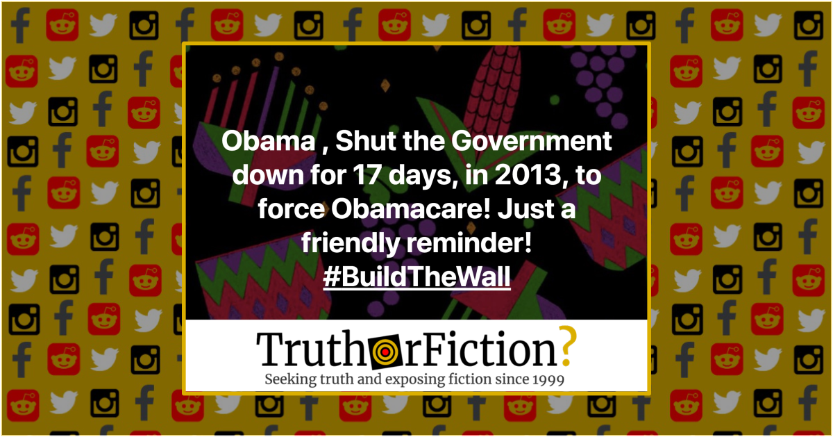 Did President Barack Obama Shut Down the Government to 'Force Obamacare' in 2013?