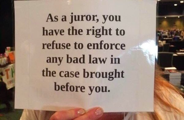 as-a-juror-you-have-the-right-to-refuse-to-enforce-any-bad-law-in-the-case-brought-before-you