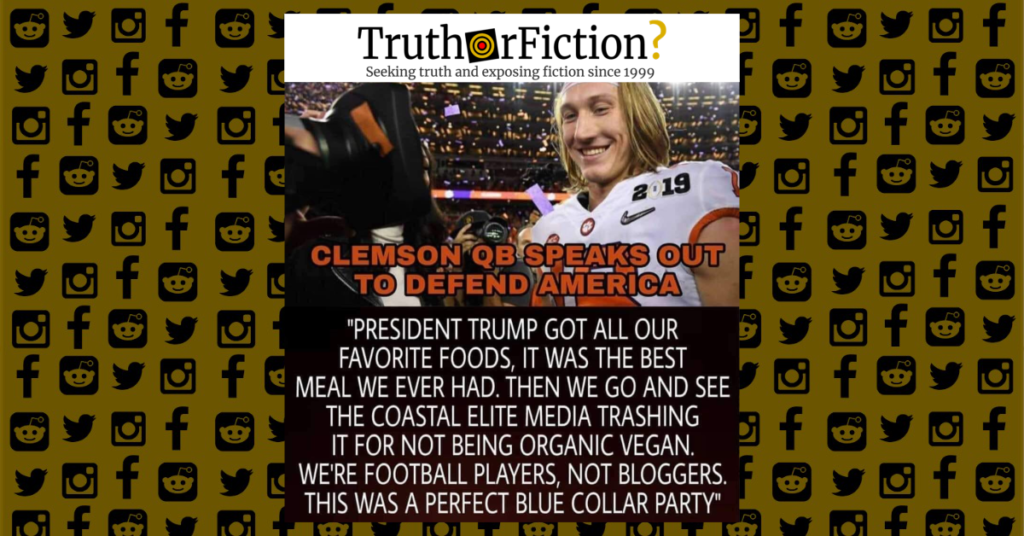 Much Of White America Is Perfectly >> Did Clemson Qb Trevor Lawrence Call White House Fast Food A Perfect