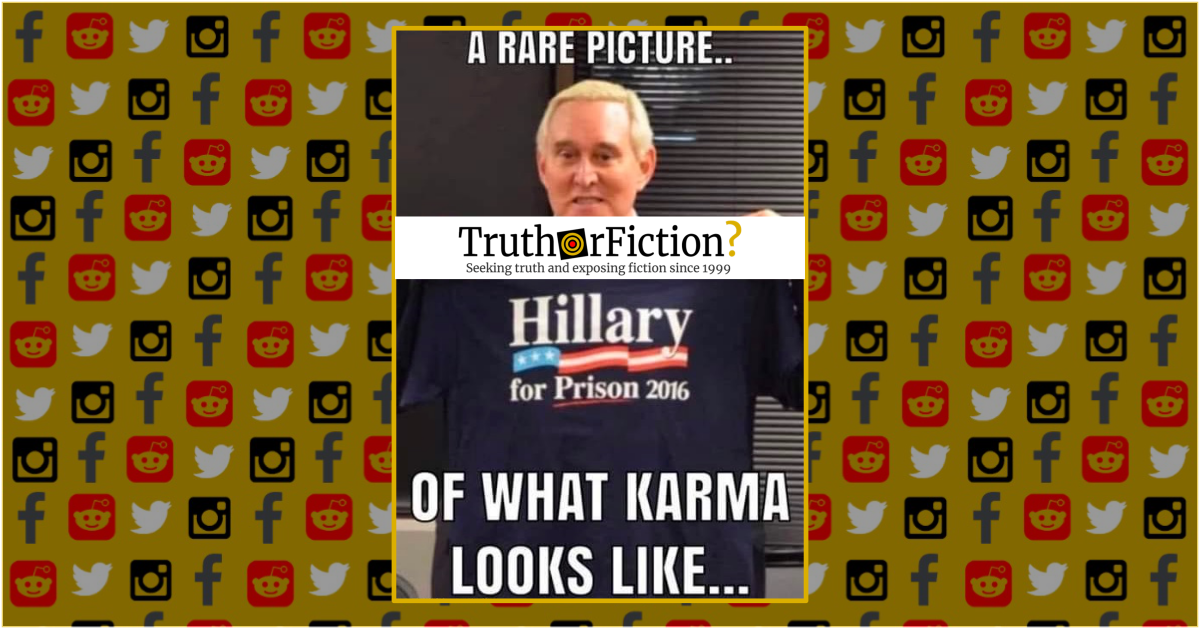 Is a Photograph of Roger Stone Holding a 'Hillary for Prison' Shirt Real?