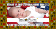 government_funded_abortion_instead_adoption