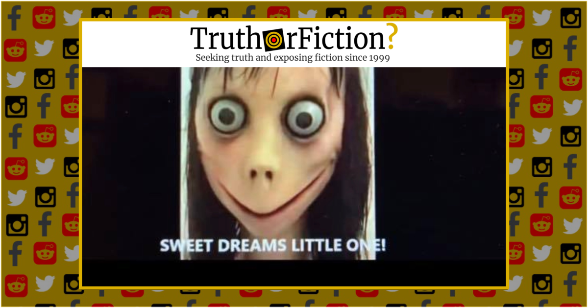1b27ec1d8 Real Momo Videos,' Viral Hoaxes, and Ostension - Truth or Fiction?