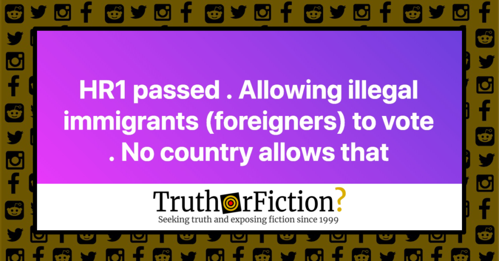 HR1_allows_illegal_immigrants_vote
