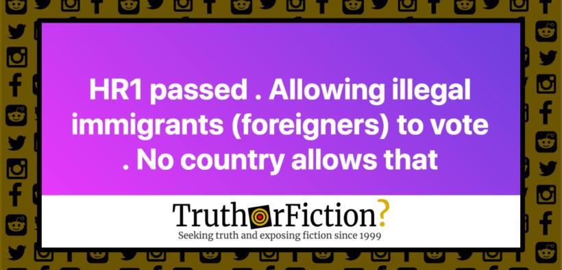 HR1_allows_illegal_immigrants_vote