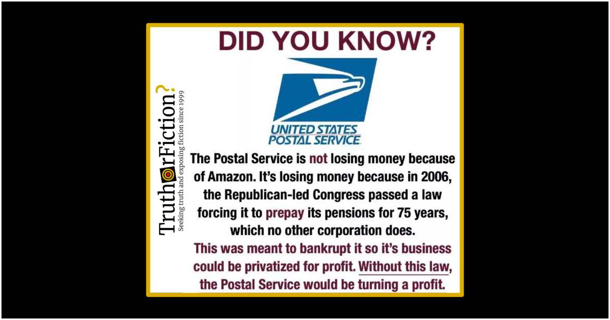 Is Usps Losing Money Because Of A 2006 Pension Law Truth Or