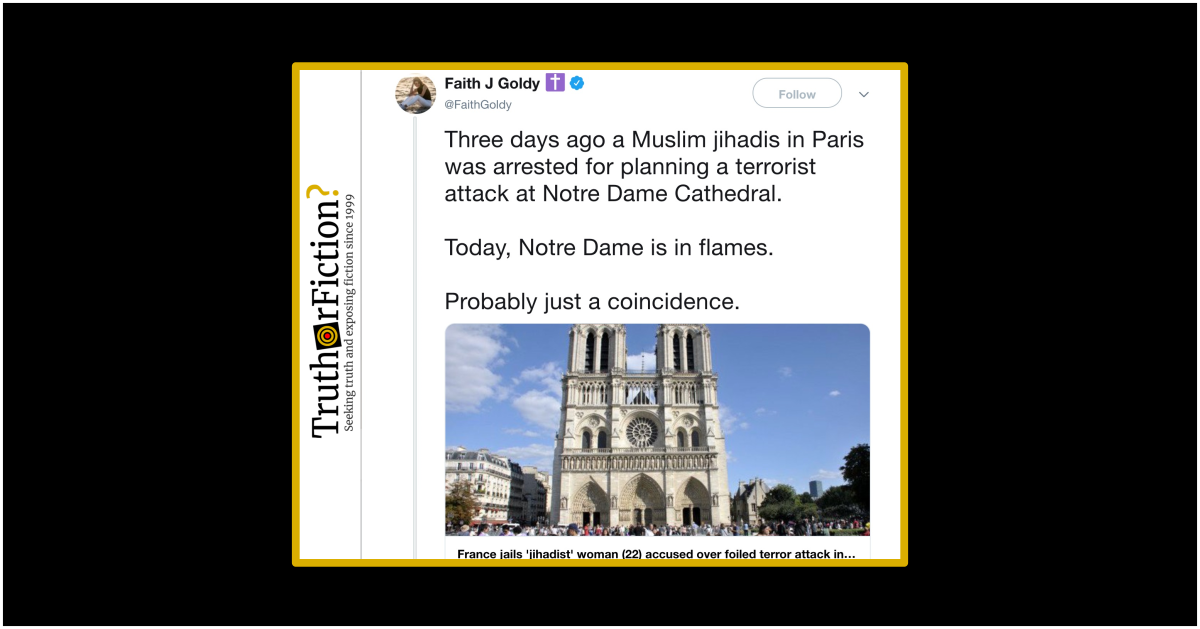 Were 'Muslim Jihadis in Paris' Arrested for Planning an Attack Three Days Before the Notre Dame Fire?