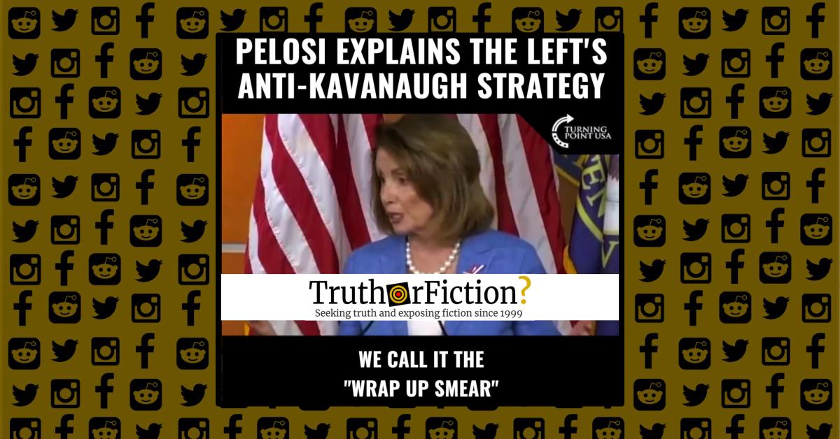 Nancy Pelosi and the 'Wrap-Up Smear'