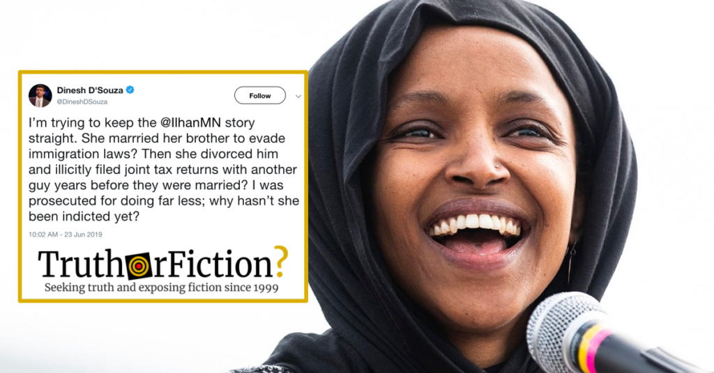 There Is No Credible Evidence Rep  Ilhan Omar Married Her Brother