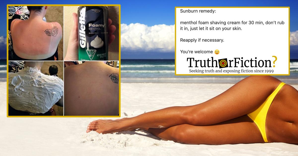 Is Menthol Shaving Cream (or Foam) a Remedy for Sunburned Skin?