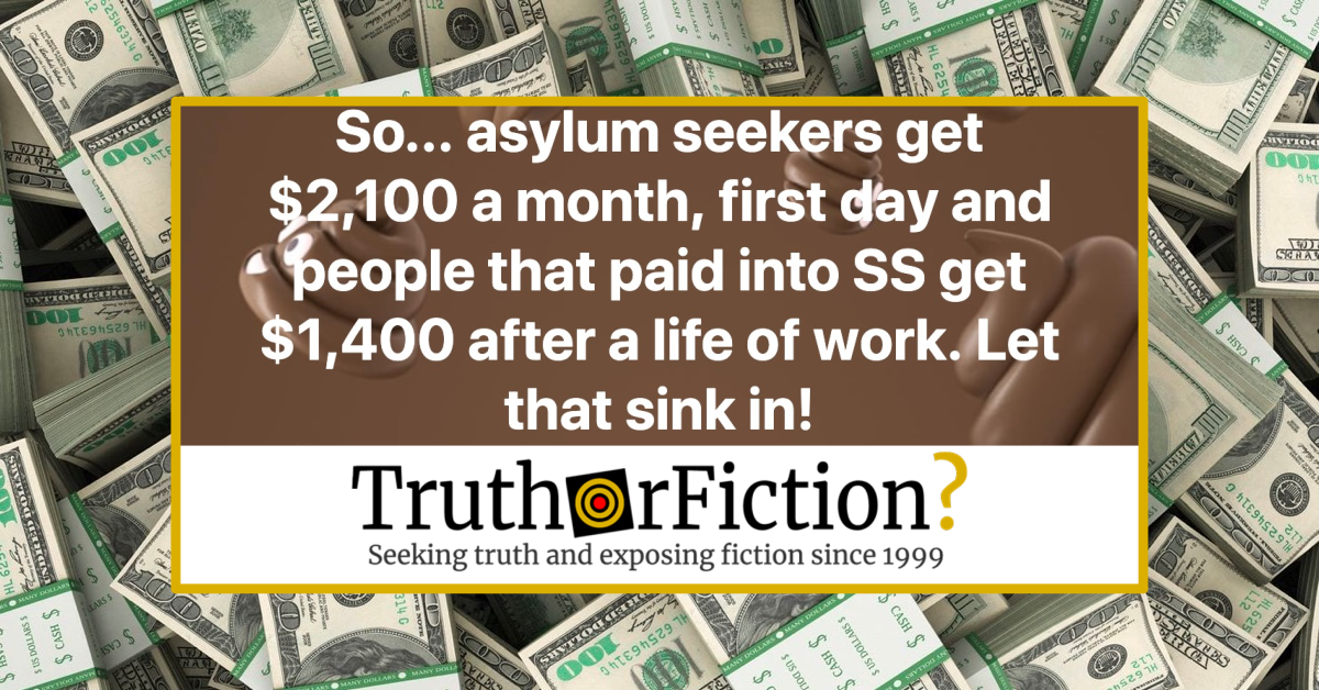 Do Asylum Seekers Get $2,100 Per Month Starting Their First Day in the United States?