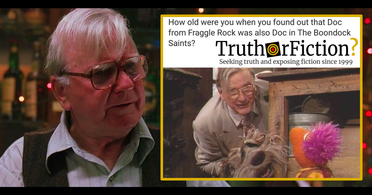 Is Doc from 'Fraggle Rock' Also Doc from 'Boondock Saints'?