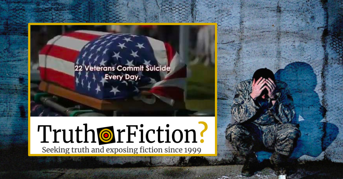 Do an Average of 22 United States Military Veterans Kill Themselves Every Day?