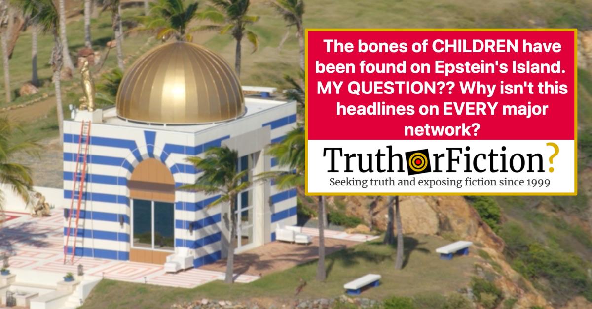 Were the Bones of Children Found on Epstein's Island?