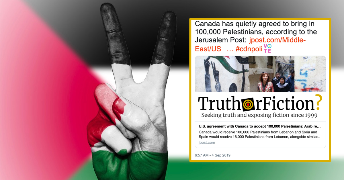 Did Canada Agree to Take in 100,000 Palestinians?