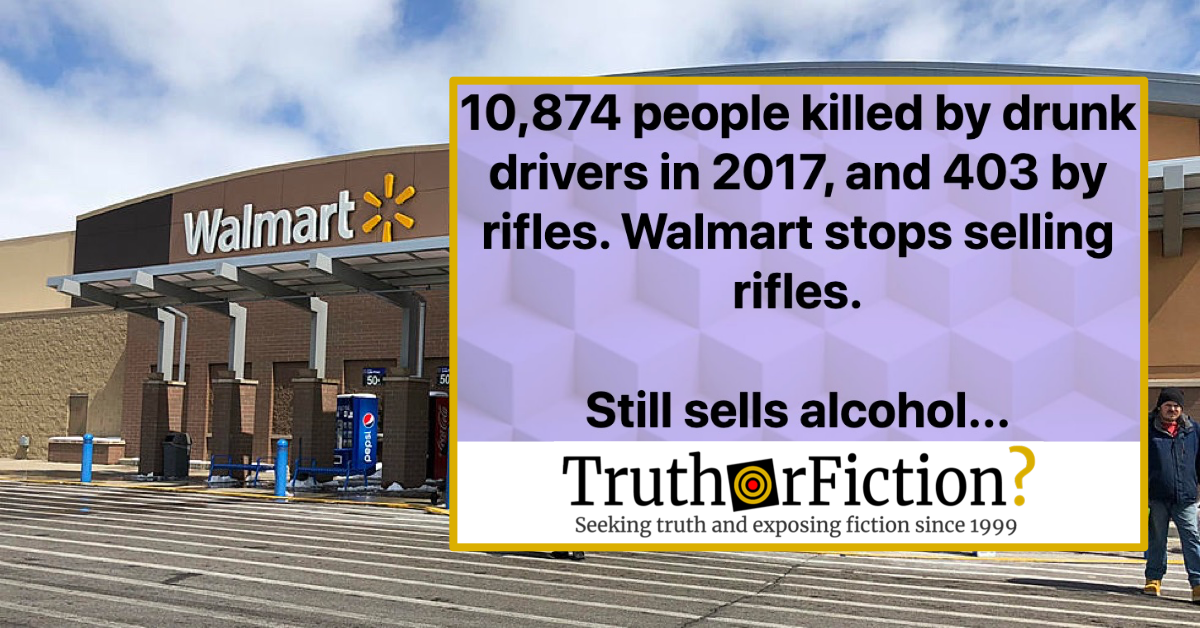 '10,874 People Killed by Drunk Drivers in 2017, 403 by Rifles but Walmart Stops Selling Rifles' Meme