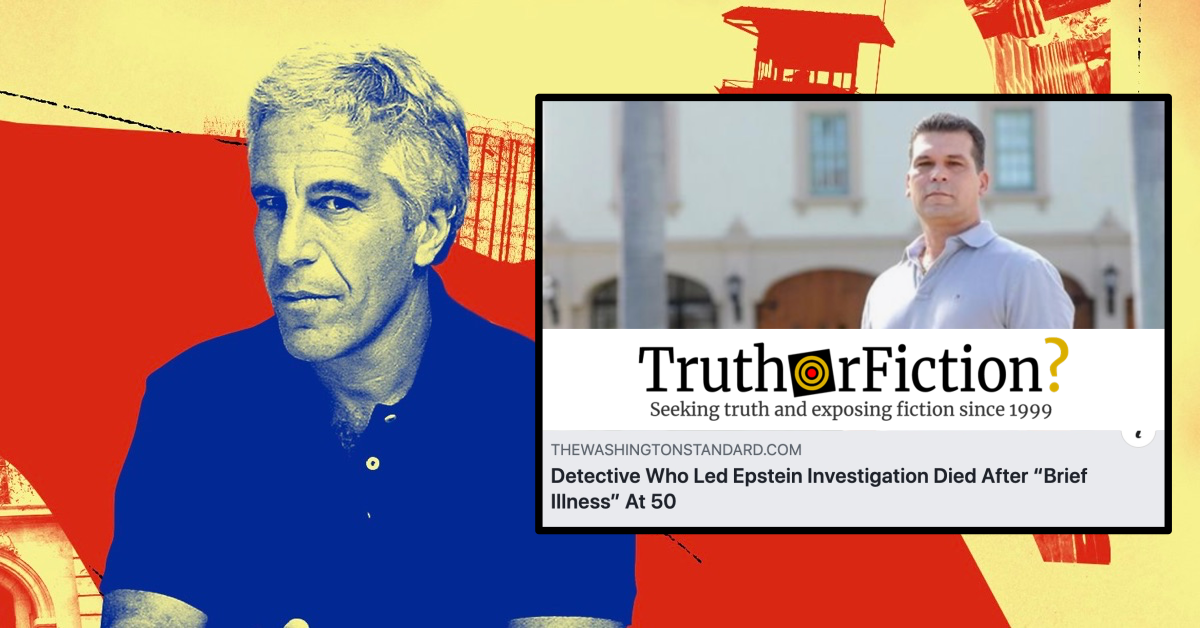 Did the Detective Who Led Jeffrey Epstein Investigation Die after a 'Brief Illness' At 50 in September 2019?
