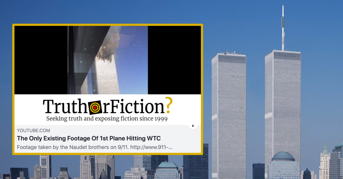 Is This the Only Existing Footage Of the First Plane Hitting the World Trade Center?