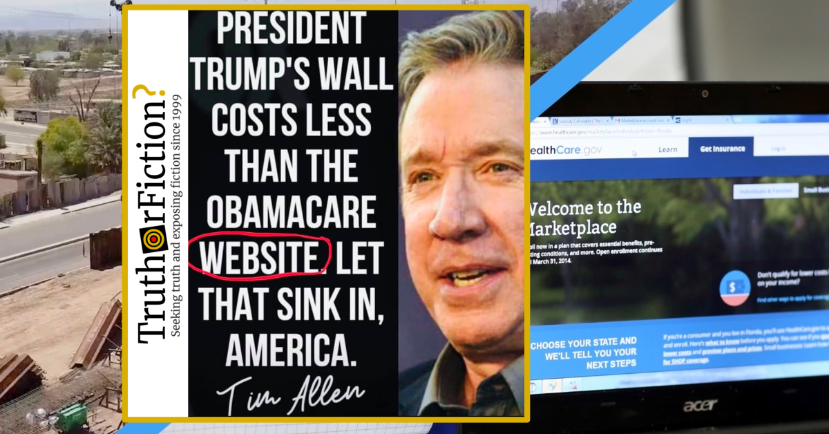 Tim Allen Meme: 'Obamacare Website Costs More Than Trump's Wall'