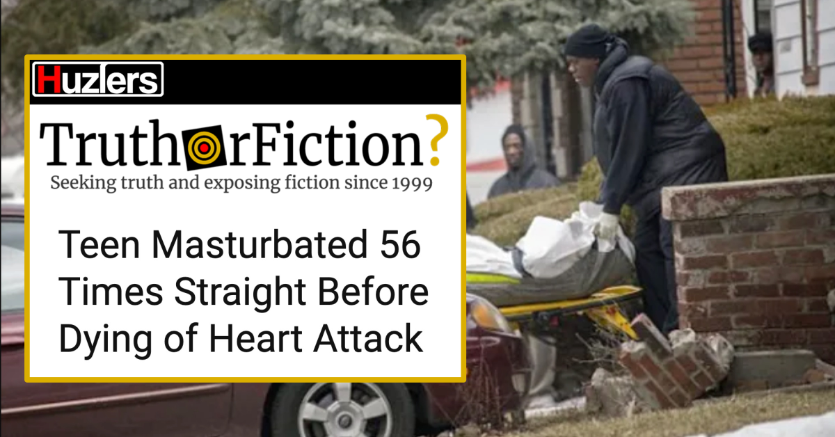 Did a Teenager Sexually Stimulate Himself 56 Times Straight Before Dying of a Heart Attack?