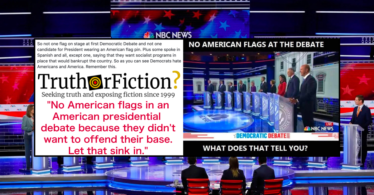 Were There No Flags at the Democratic Debate?