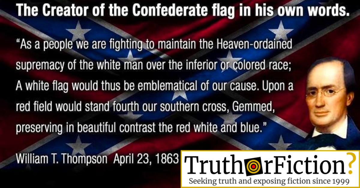 Did the Confederate Flag's Designer Call it a Symbol of White Supremacy, Not Southern Heritage?
