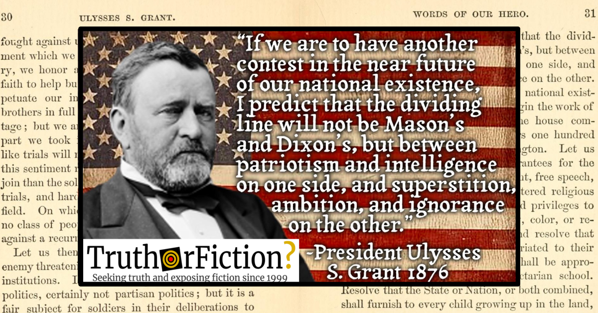 Did Ulysses S. Grant Say a Second Civil War Could be Waged Over Intelligence Vs. Superstition?