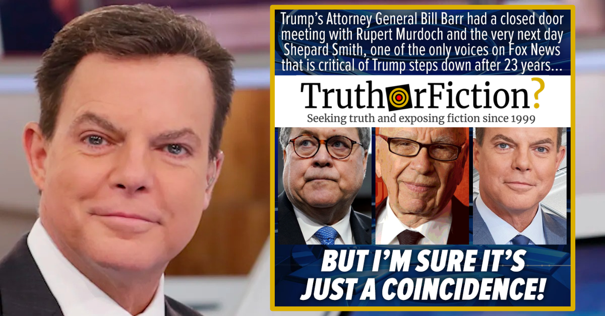 Did United States Attorney General Bill Barr Meet with Rupert Murdoch Before Shep Smith Left Fox News?
