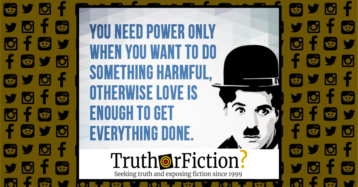Did Charlie Chaplin Say 'Love Is Enough to Get Everything Done'?