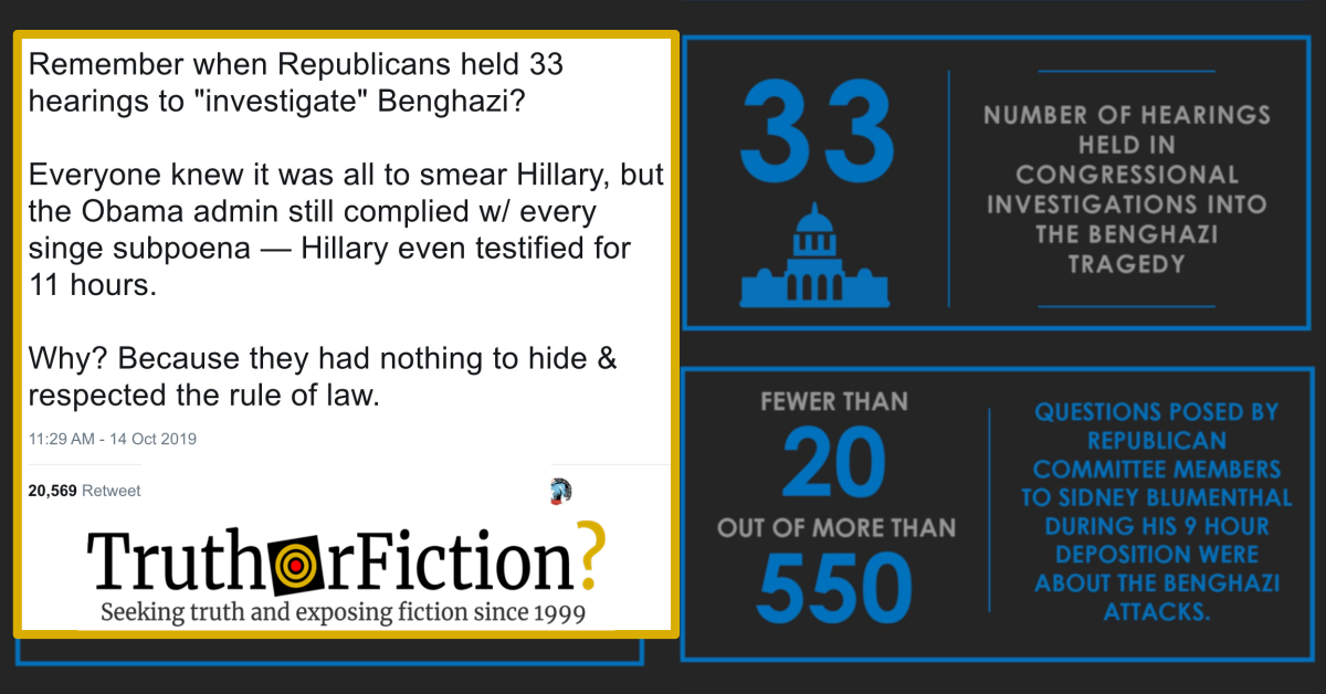 Did Republicans Hold 33 Benghazi Hearings and Make Hillary Clinton Testify for 11 Hours?