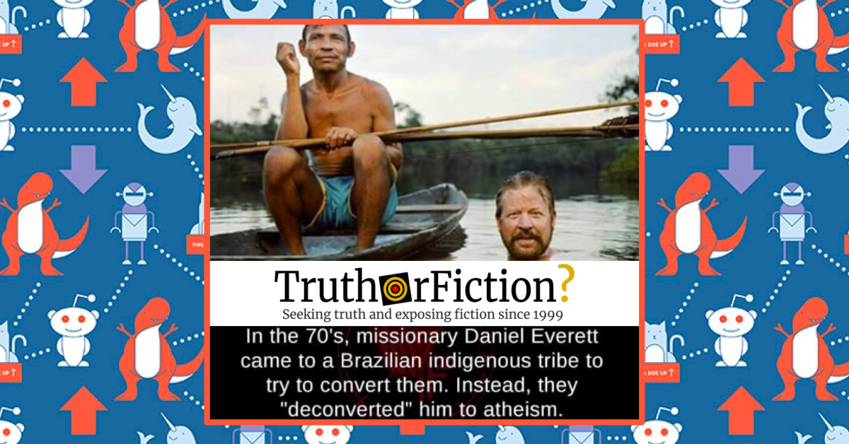 Daniel Everett and the Amazonian Tribe that 'Deconverted' Him