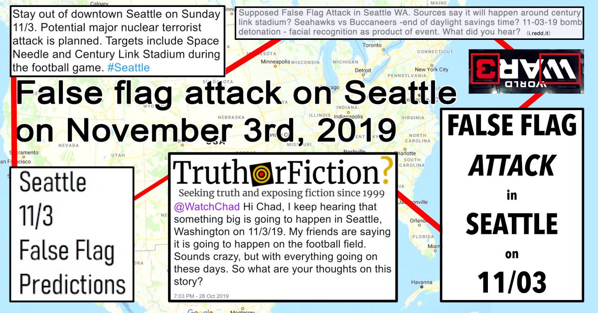 Seattle November 3 2019 False Flag Attack Rumor