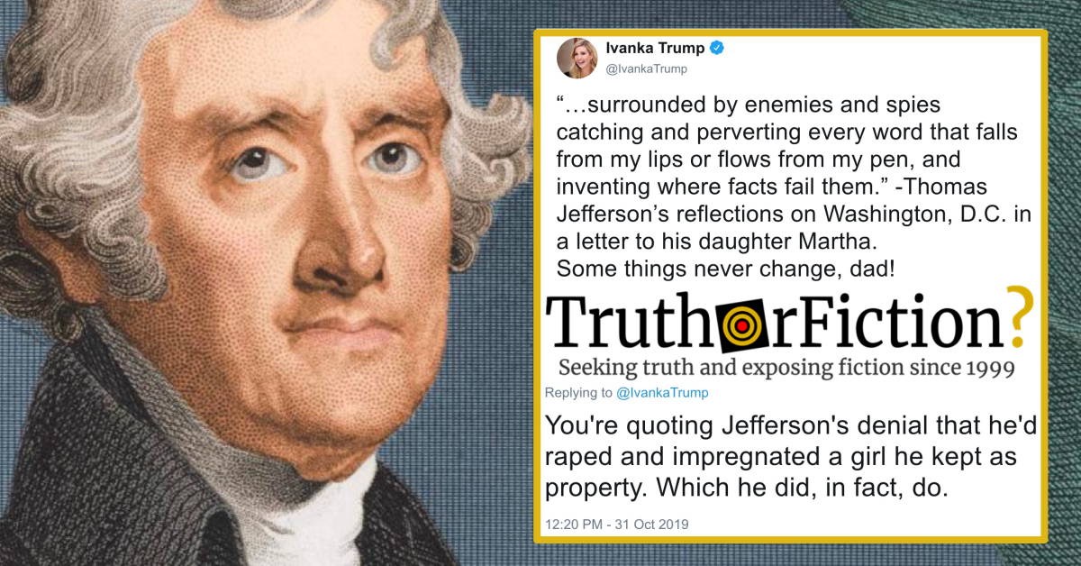 Did Ivanka Trump Quote Thomas Jefferson's Denial of 'Something He Did, in Fact, Do'?