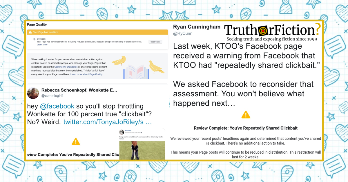 Facebook Claims We're 'Clickbait.' And It Won't Explain Why.