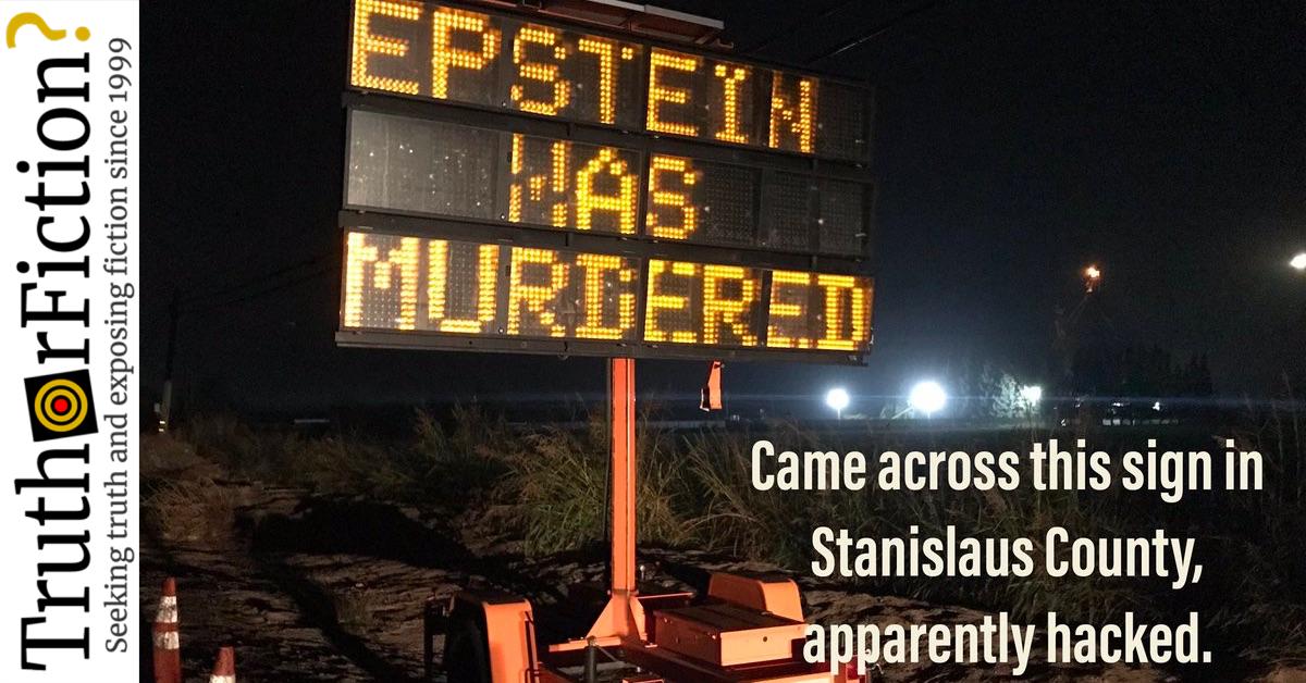 'Modesto Is Woke,' 'Epstein Was Murdered' Traffic Sign