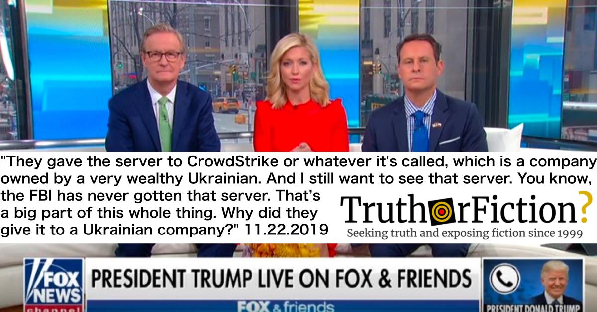 Trump Regurgitates 'Crowdstrike' Conspiracy Theory in Call to Fox News