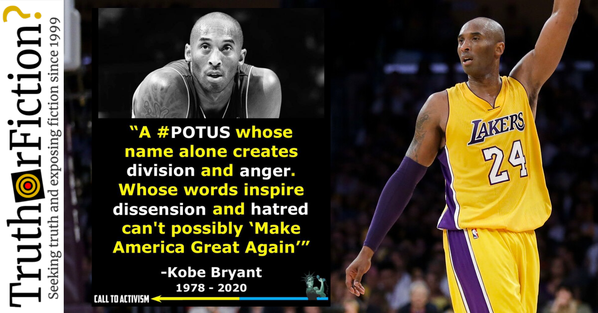 Did Kobe Bryant Say 'A #POTUS Whose Name Alone Creates Division and Anger … Can't Possibly 'Make America Great Again'?