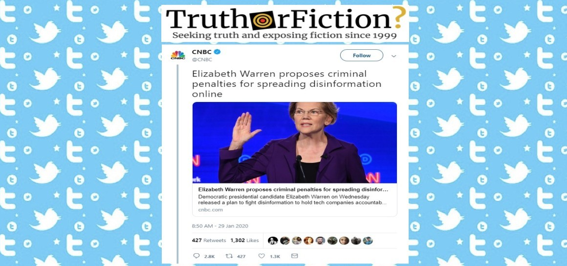 Did Sen. Elizabeth Warren Propose Making 'Spreading Disinformation Online' Illegal?