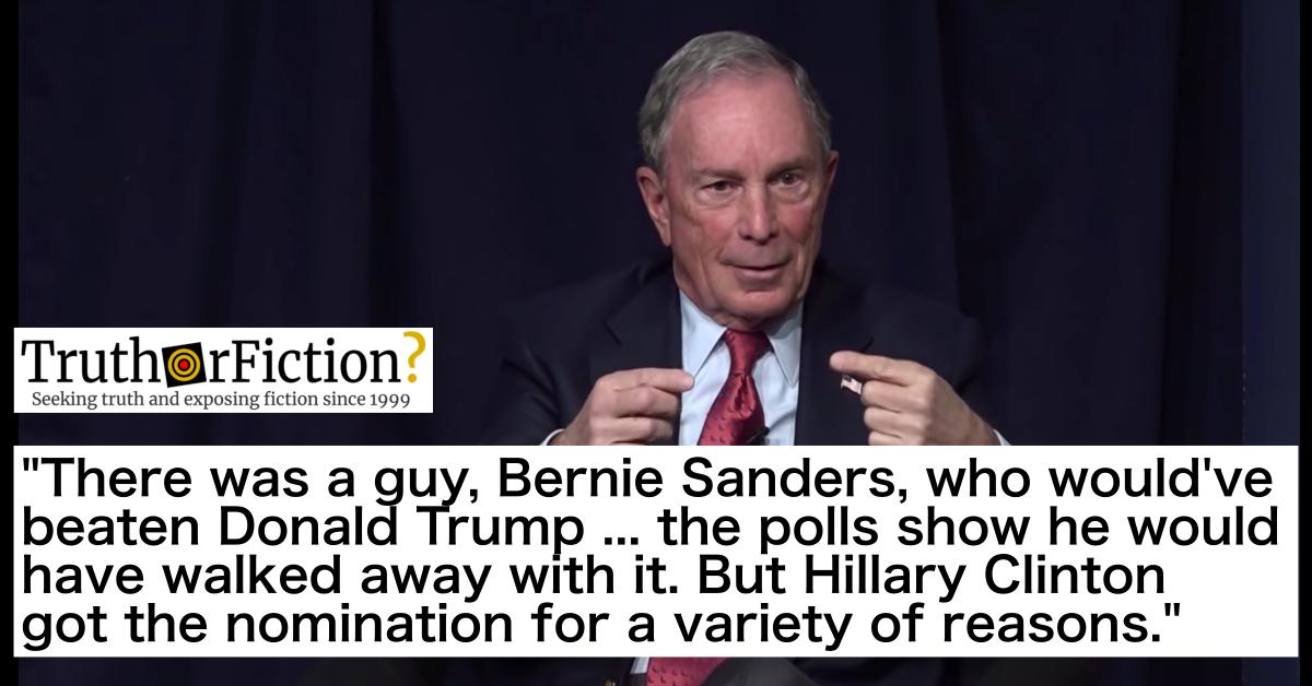 Did Mike Bloomberg Say Bernie Sanders Would Have Beaten Trump in 2016?